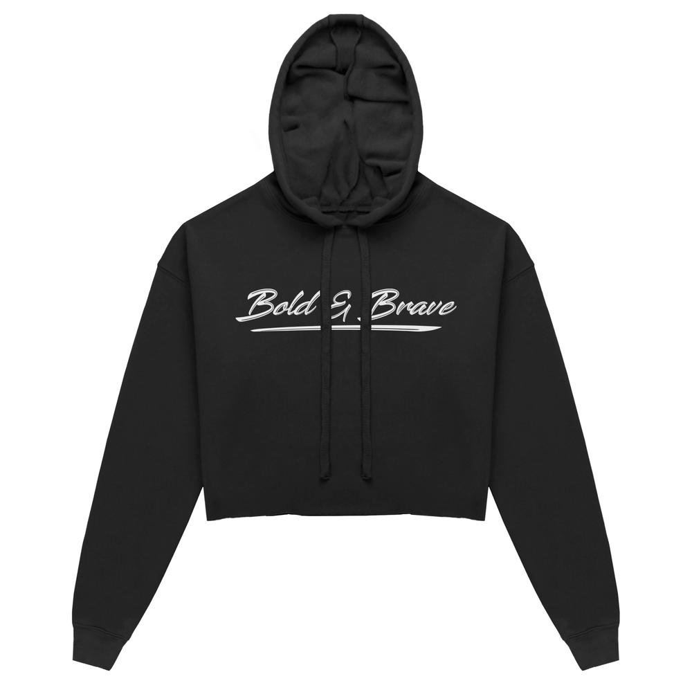 Cropped Hoodie Bold and Brave