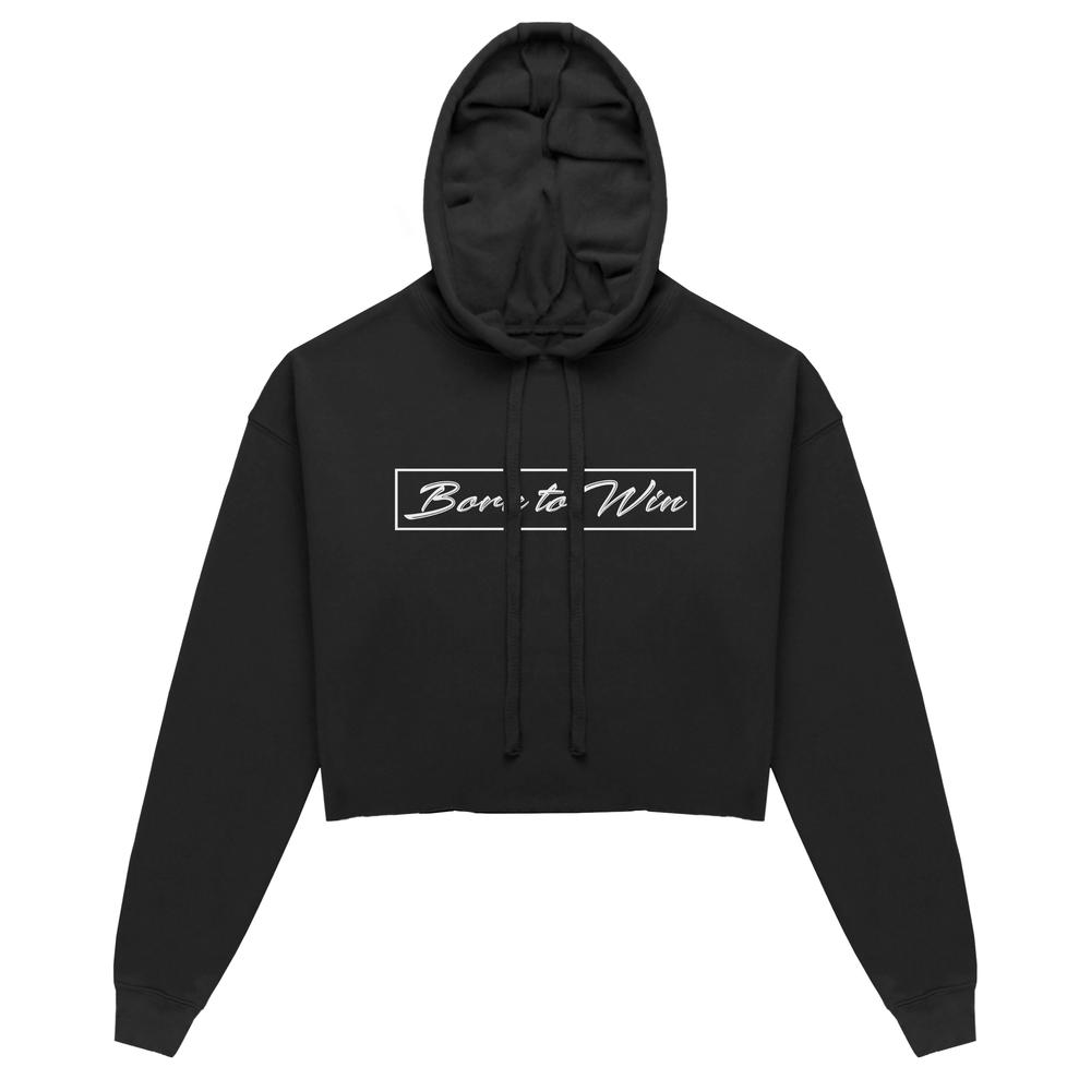 Cropped Hoodie Born to Win